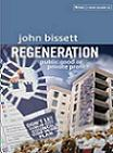 Regeneration public good or private profit