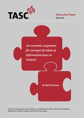 Publication cover - An Economic Argument for Stronger Freedom of Info