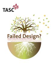 Publication cover - Failed Design: Ireland's Finance May 2010