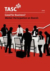 Publication cover - Good for Business? Worker participation on boards