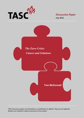 Publication cover - The Eurozone Crisis: Causes and solutions