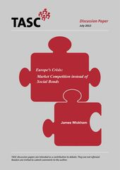 Publication cover - Europe's crisis: market competition beyond social